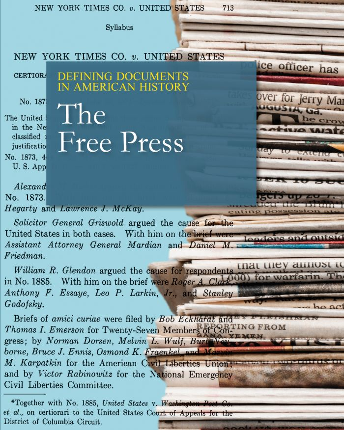 Defining Documents in American History: The Free Press