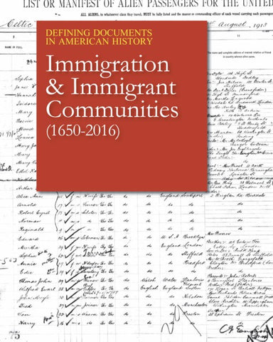 Defining Documents in American History: Immigration & Immigrant Communities (1650-2016)