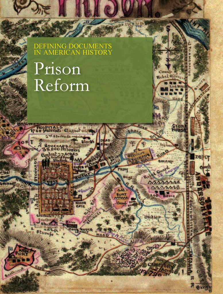 Defining Documents in American History: Prison Reform