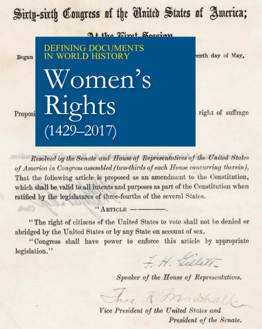 Defining Documents in World History: Women's Rights (1429-2017)