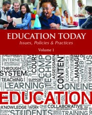 Education Today: Concepts, Issues, Policies & Politics