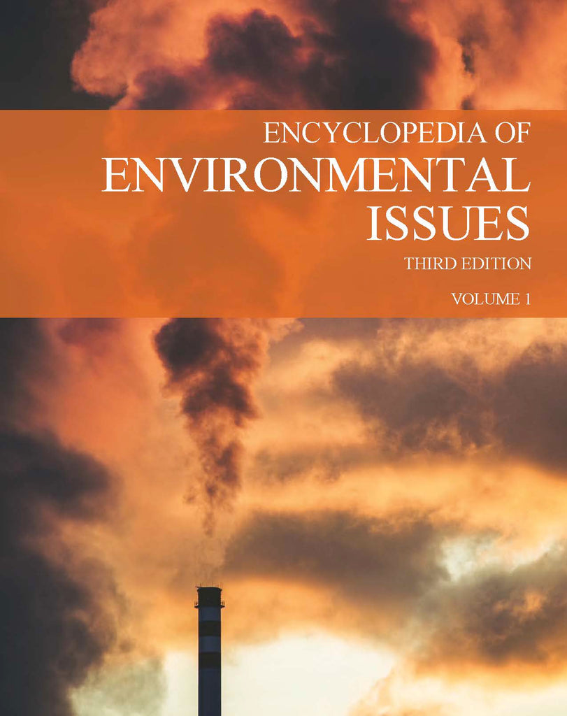 Encyclopedia of Environmental Issues, Third Edition