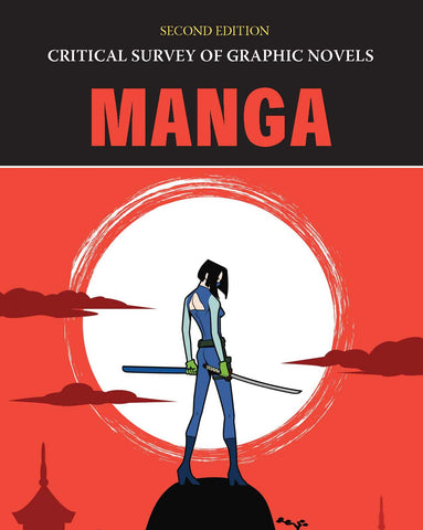 Critical Survey of Graphic Novels: Manga, Second Edition