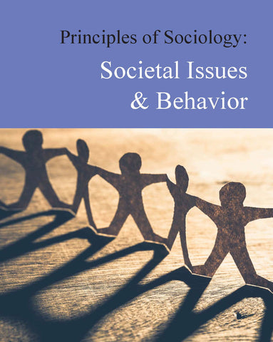 Principles of Sociology: Societal Issues & Behavior