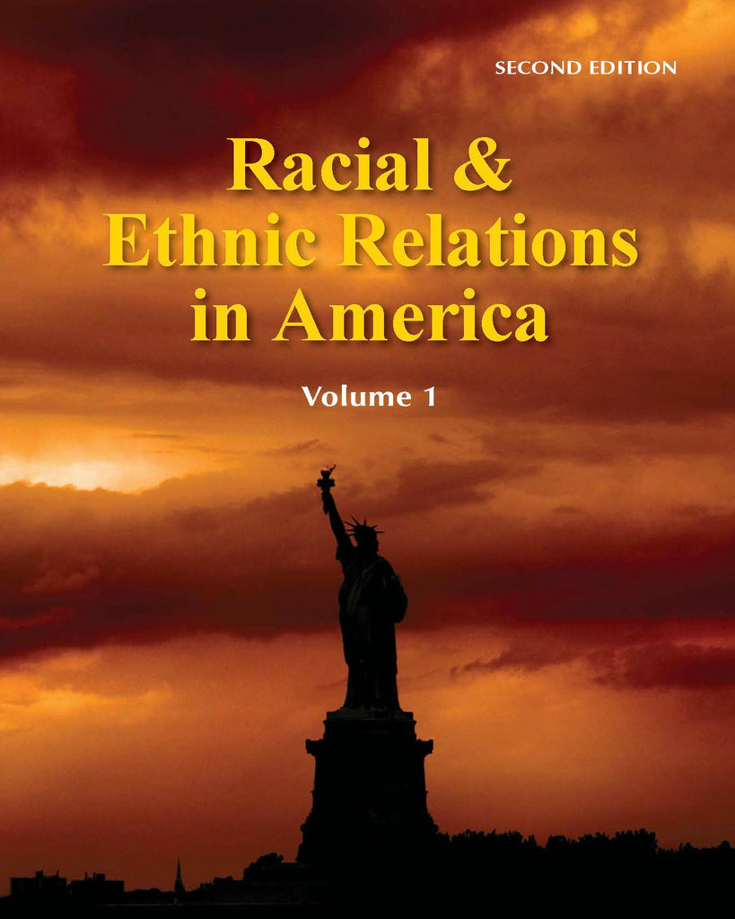 Racial & Ethnic Relations in America, Second Edition