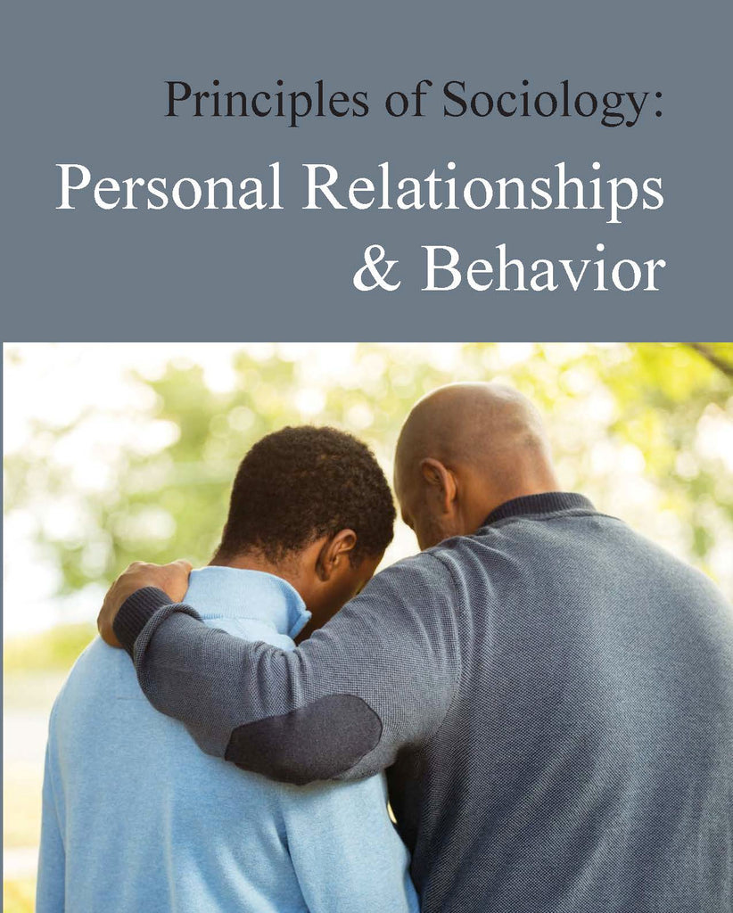 Principles of Sociology: Personal Relationships & Behavior