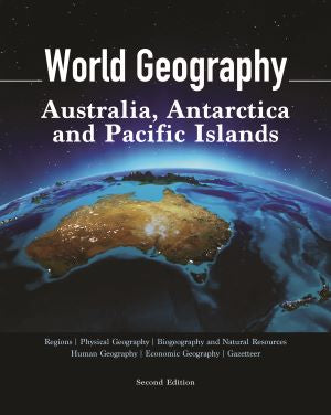 World Geography, Second Edition, Volume 6: Australia, Antarctica and Pacific Islands