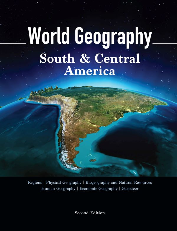 World Geography, Second Edition, Volume 1: South & Central America