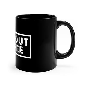 Campout Coffee Black Mug 11oz - Campout Coffee