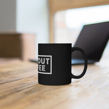 Load image into Gallery viewer, Campout Coffee Black Mug 11oz - Campout Coffee