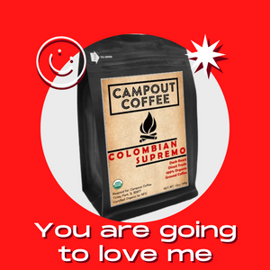 COLOMBIAN SUPREMO ORGANIC GROUND COFFEE 12 OUNCE - Campout Coffee