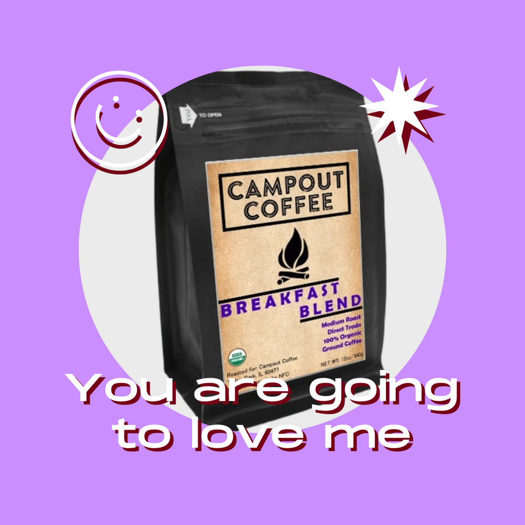 BREAKFAST BLEND ORGANIC GROUND COFFEE 12 OUNCE - Campout Coffee
