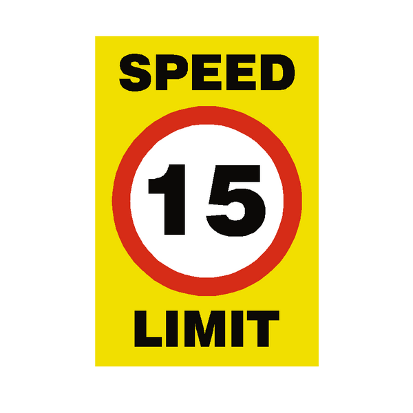 15 Mph Speed Limit Sign - PVC Safety Signs