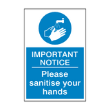 Important Notice - Please Sanitise Your Hands Sign | PVC Safety Signs