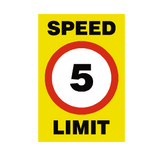 5 Mph Speed Limit Sign - PVC Safety Signs