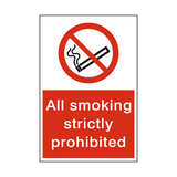 Smoking Strictly Prohibited Sign - PVC Safety Signs