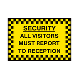 Report To Reception Security Sign | PVC Safety Signs