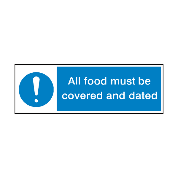 All Food Covered And Dated Hygiene Sign | PVCSafetySigns.co.uk