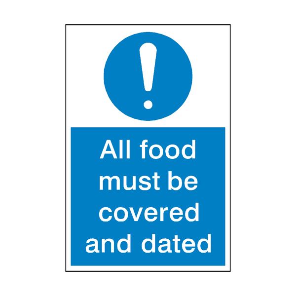 All Food Covered And Dated Sign | PVCSafetySigns.co.uk
