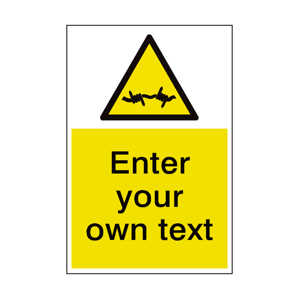 Barb Wire Custom Hazard Sign | PVCSafetySigns.co.uk