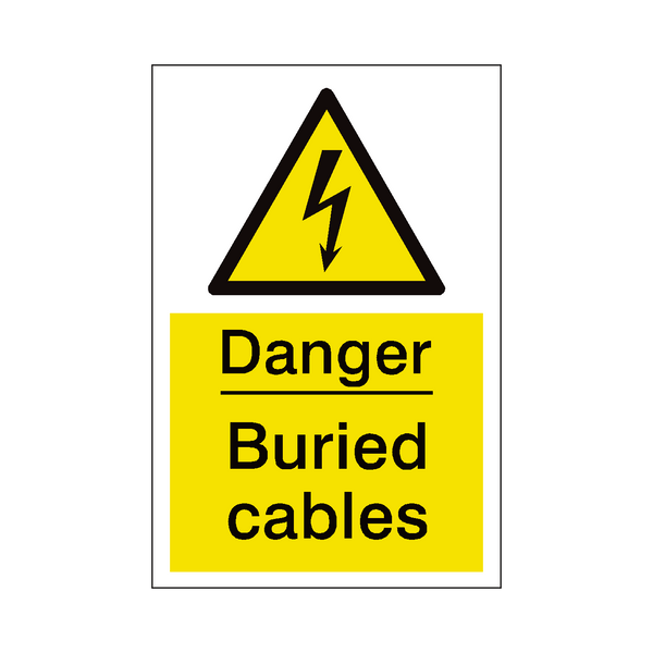 Buried Cables Sign - PVC Safety Signs