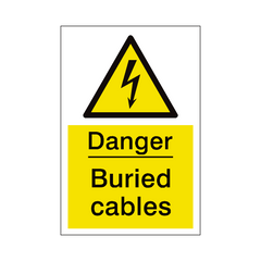 Buried Cables Sign | PVC Safety Signs | Health and Safety Signs