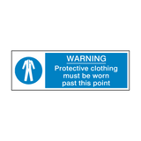 Protective Clothing Must Be Worn Past This Point Safety Sign | PVC Safety Signs