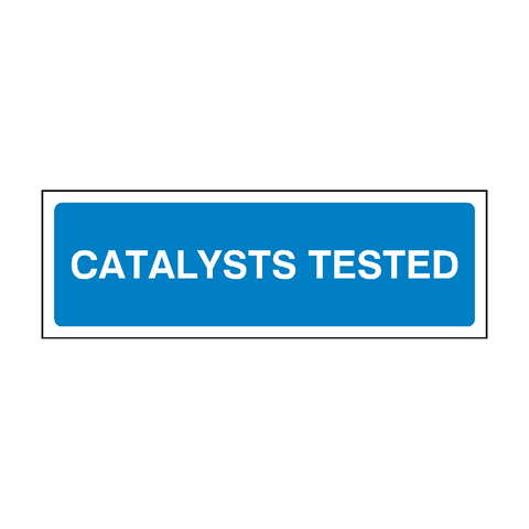 Catalysts Tested MOT Sign | PVC Safety Signs | Health and Safety Signs