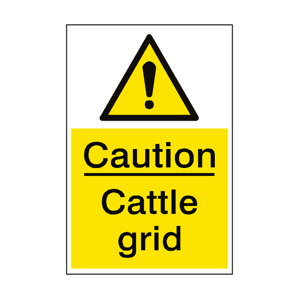 Caution Cattle Grid Sign Portrait - PVC Safety Signs