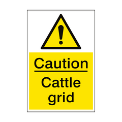 Caution Cattle Grid Sign Portrait | PVC Safety Signs | Health and Safety Signs