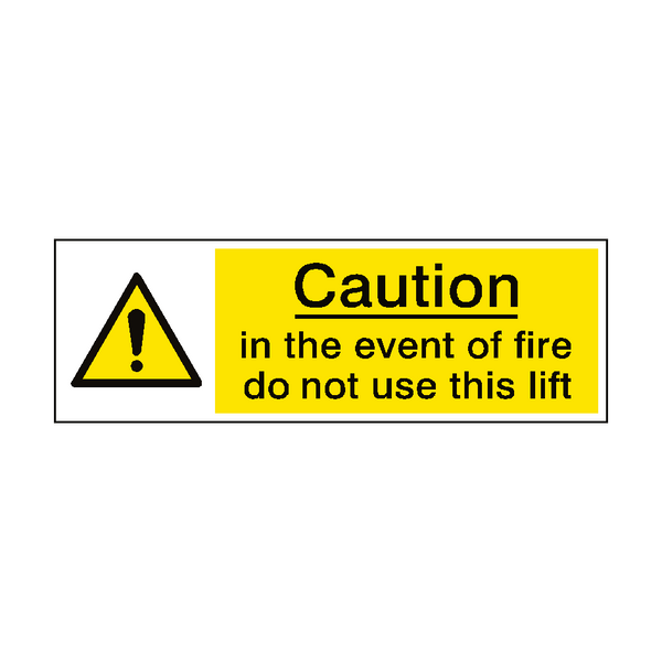 Event Of Fire Do Not Use Lift Sign | PVC Safety Signs
