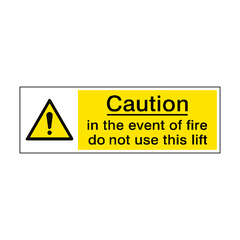 Event Of Fire Do Not Use Lift Sign | PVC Safety Signs | Health and Safety Signs