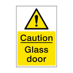 Caution Glass Door Sign Portrait | PVC Safety Signs | Health and Safety Signs