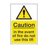 Event Of Fire Do Not Use Lift Sign Portrait | PVCSafetySigns.co.uk