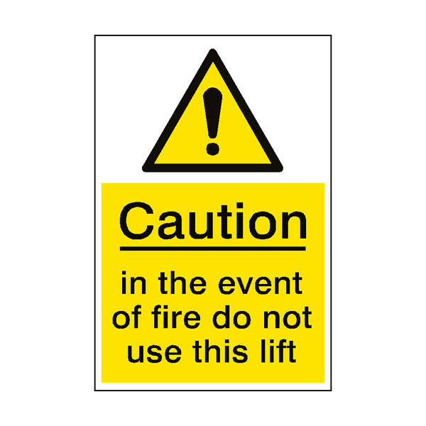 Event Of Fire Do Not Use Lift Sign Portrait | PVC Safety Signs