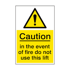 Event Of Fire Do Not Use Lift Sign Portrait | PVC Safety Signs | Health and Safety Signs