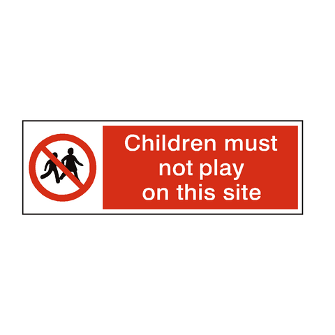 Children Must Not Play On This Site Safety Sign | PVC Safety Signs | Health and Safety Signs