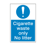 Cigarette Waste Only Sign - PVC Safety Signs