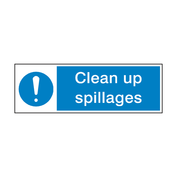 Clean Up Spillages Hygiene Sign | PVCSafetySigns.co.uk