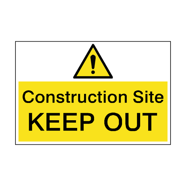 Construction Site Keep Out Hazard Sign | PVCSafetySigns.co.uk