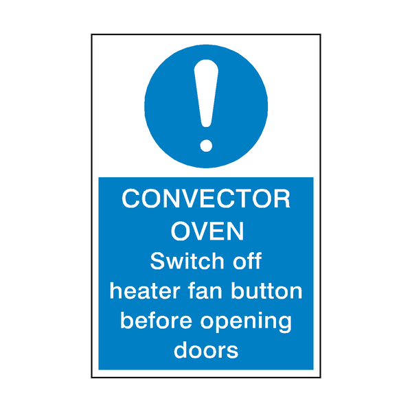Convector Over Safety Sign | PVCSafetySigns.co.uk