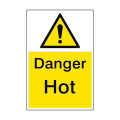 Danger Hot Warning Sign Portrait | PVC Safety Signs | Health and Safety Signs