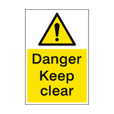 Danger Keep Clear Sign Portrait | PVCSafetySigns.co.uk