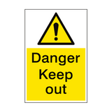Danger Keep Out Sign Portrait | PVCSafetySigns.co.uk