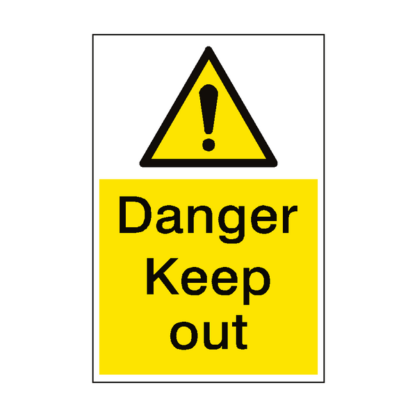 Danger Keep Out Sign Portrait - PVC Safety Signs