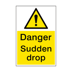 Sudden Drop Danger Sign Portrait | PVC Safety Signs | Health and Safety Signs