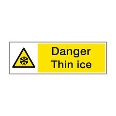 Danger Thin Ice Hazard Sign | PVC Safety Signs | Health and Safety Signs