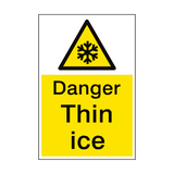 Danger Thin Ice Sign Portrait | PVC Safety Signs