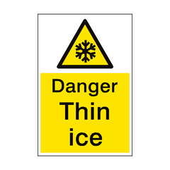 Danger Thin Ice Sign Portrait | PVC Safety Signs | Health and Safety Signs