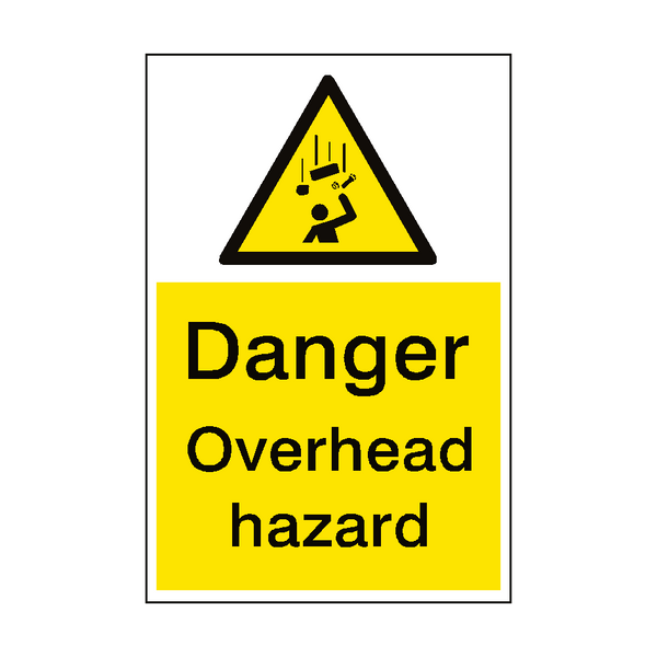 Danger Overhead Hazard Sign Portrait - PVC Safety Signs
